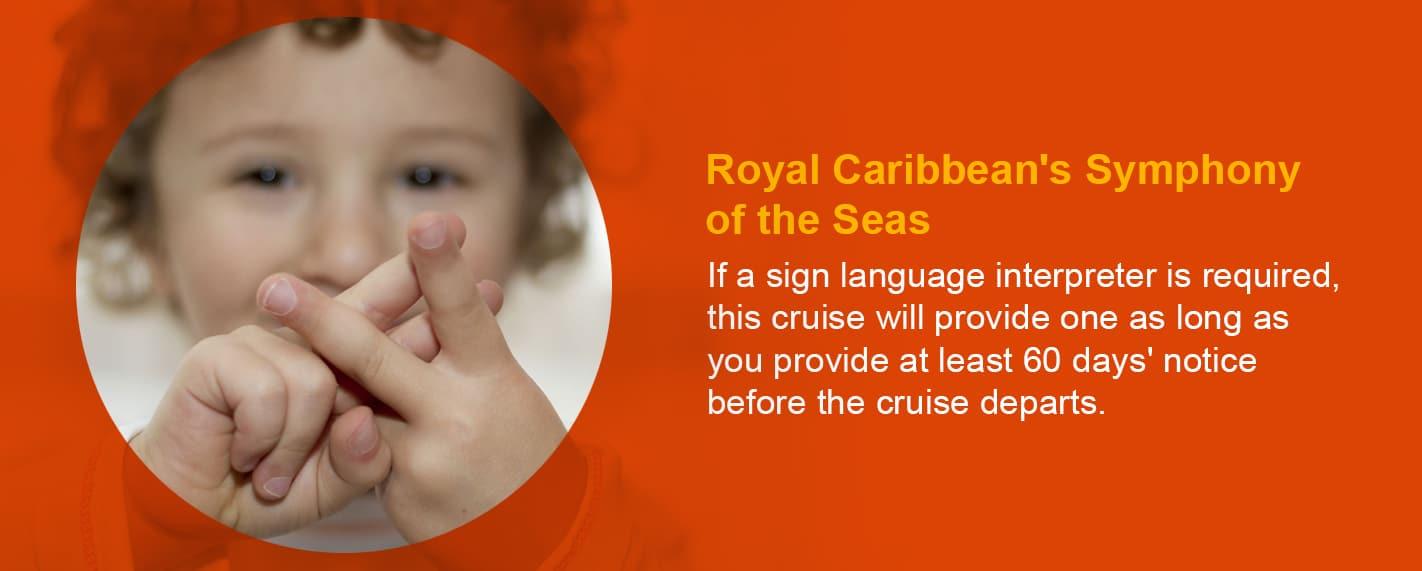 royal Caribbean cruise with sign language interpreter