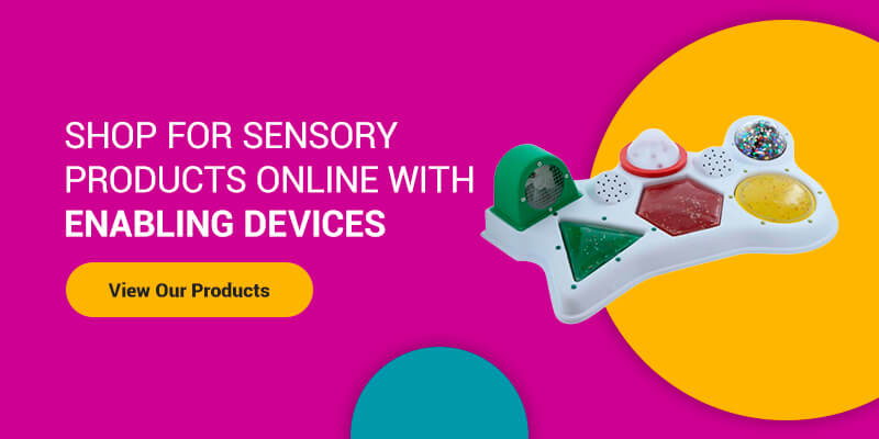 Shop for Sensory products with Enabling Devices